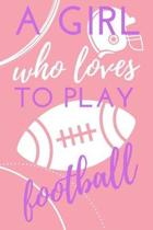 A Girl Who Loves to Play Football