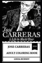 Jose Carreras Adult Coloring Book