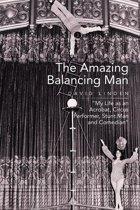The Amazing Balancing Man