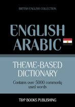 Theme-based dictionary British English-Egyptian Arabic - 5000 words