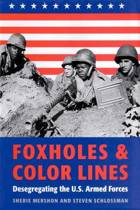 Foxholes and Color Lines