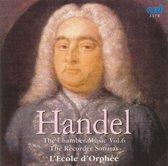 Handel Chamber Music Vol.6
