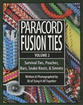 Paracord Fusion Ties Volume 2