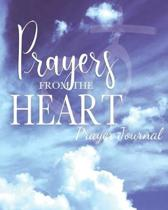 Prayers From the Heart: Prayer Journal