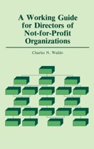 A Working Guide for Directors of Not-for-Profit Organizations