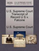 U.S. Supreme Court Transcript of Record U S V. Falcone