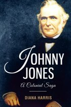 Johnny Jones: A Colonial Saga