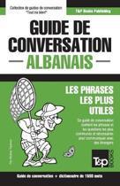 Guide de Conversation Fran ais-Albanais Et Dictionnaire Concis de 1500 Mots
