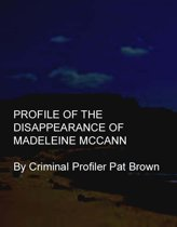 Omslag van 'Profile of the Disappearance of Madeleine McCann'