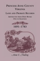 Princess Anne County, Virginia, Land and Probate Records