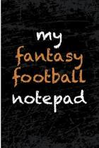 My Fantasy Football Notepad