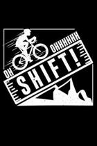 Oh Ohhhhhh Shift!: Lined A5 Notebook for Bicycle Journal