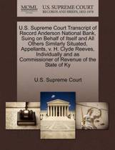 U.S. Supreme Court Transcript of Record Anderson National Bank, Suing on Behalf of Itself and All Others Similarly Situated, Appellants, V. H. Clyde Reeves, Individually and as Commissioner of Revenue of the State of KY
