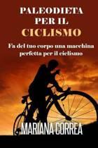 Paleodieta Per Il Ciclismo