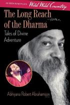 The Long Reach of the Dharma