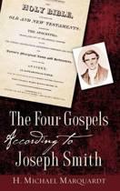 The Four Gospels According to Joseph Smith