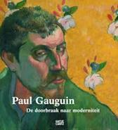 Paul Gauguin: de doorbraak naar moderniteit