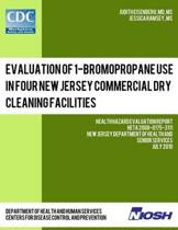 Evaluation of 1-Bromopropane Use in Four New Jersey Commercial Dry Cleaning Facilities
