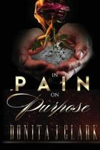 In Pain on Purpose