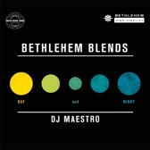 Dj Maestro - Bethlehem Blends By Dj Maestro