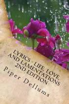 Lyrics-Life, Love, and Lamentations