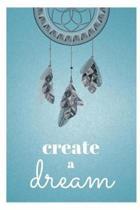 Create a Dream