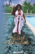 Blessed Destruction