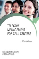 Telecom Management for Call Centers
