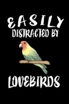 Easily Distracted By Loverbirds