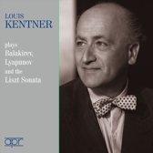 Louis Kentner Plays Balakirev, Lyapunov and the Liszt Sonata
