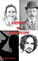 A History Of Serial Killers A 5 Volume Collection