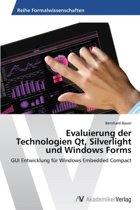 Evaluierung Der Technologien Qt, Silverlight Und Windows Forms