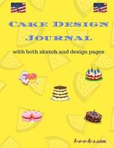 Cake Design Journal: With both Sketch and Design pages