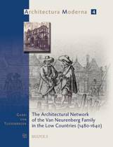 The Architectural Network of the Van Neurenberg Family in the Low Countries (1480-1640)