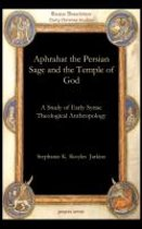 Aphrahat the Persian Sage and the Temple of God