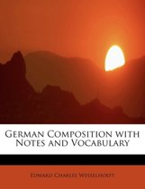 German Composition with Notes and Vocabulary