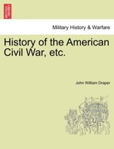History of the American Civil War, Etc.