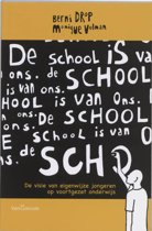 De school is van ons