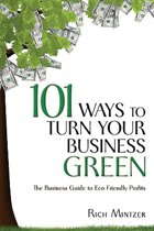 Boek cover 101 Ways to Turn Your Business Green van Rich Mintzer