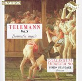 Telemann: Vol 3, Domestic music / Standage, Collegium Musicum 90