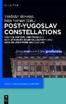 Post-Yugoslav Constellations