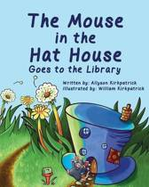The Mouse in the Hat House