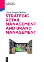 Strategic Retail Management and Brand Management