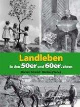 Landleben in den 50er und 60er Jahren