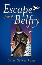 Escape from the Belfry