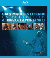 Gary & Friends Moore - One Night In Dublin A Tribute To Phil Lynott
