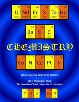 Understand Basic Chemistry Concepts (Large Size & Large Print Edition)