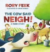 The Cow Said Neigh! (picture book)