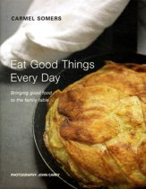 Eat Good Things Everyday