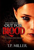 Out For Blood: The Chosen One Has Come
